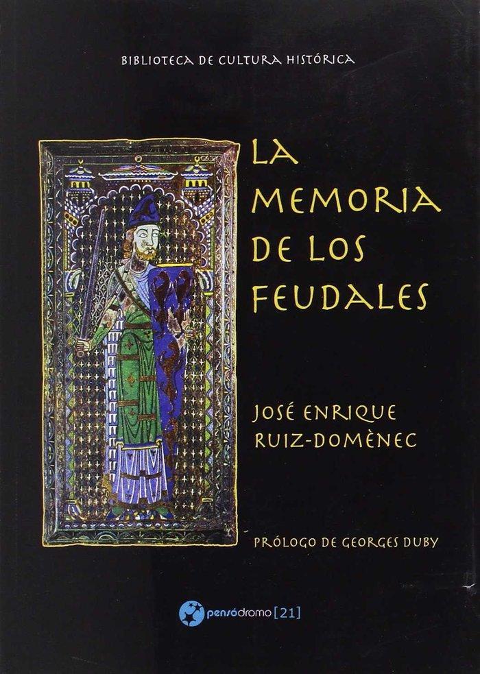 Memoria de los feudales,la