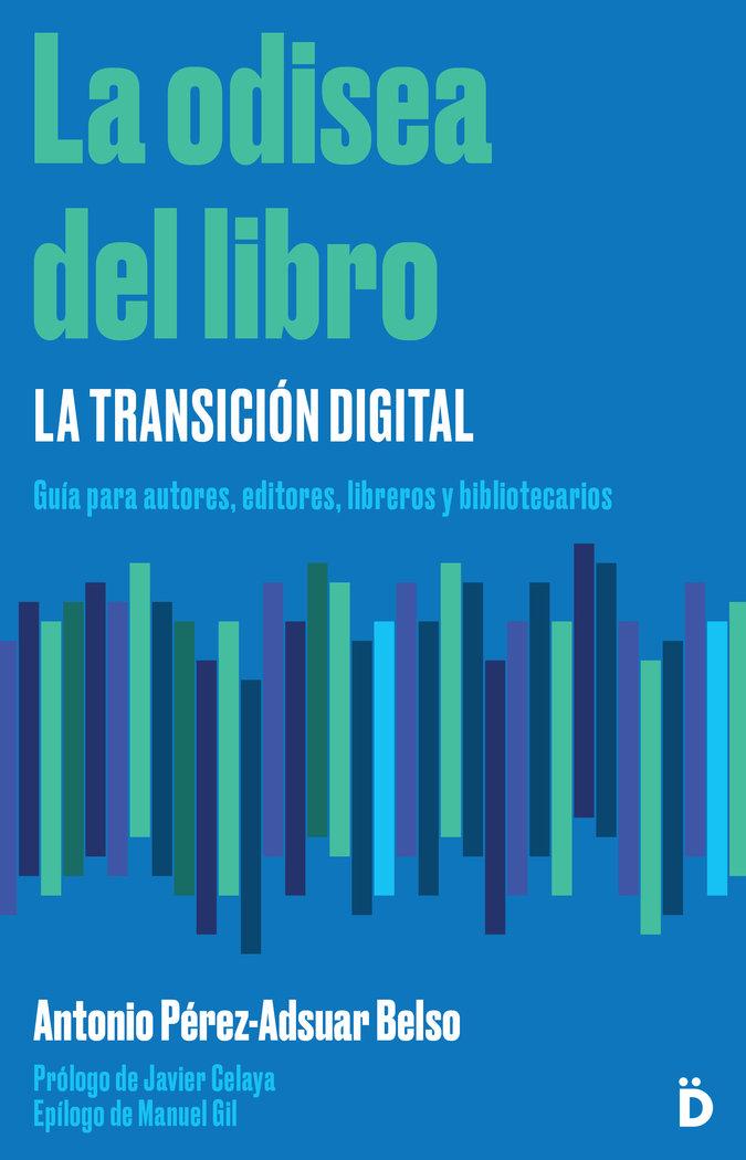 Odisea del libro la transicion digital,la