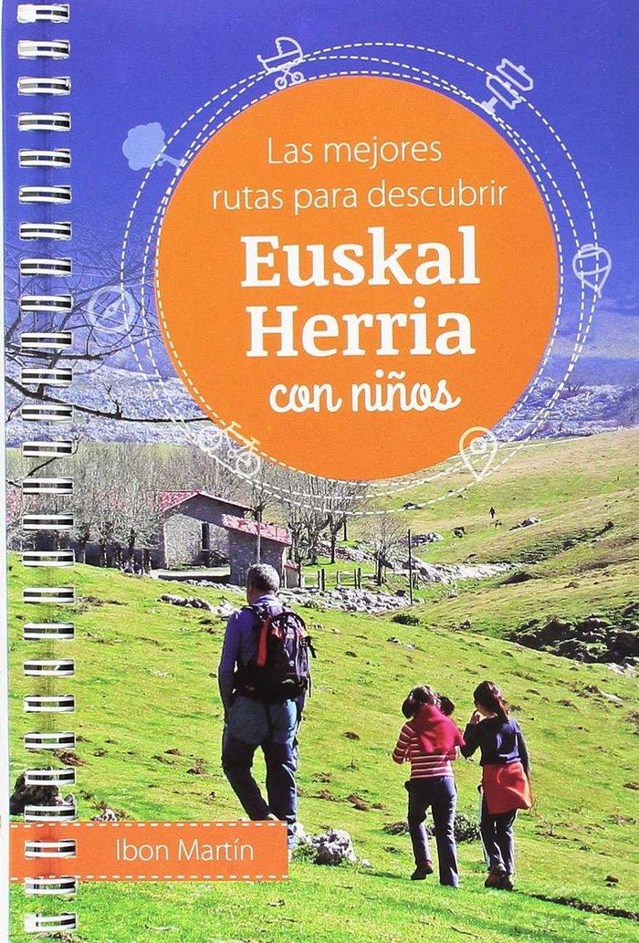 Las mejores rutas para descubrir euskal herria con niños