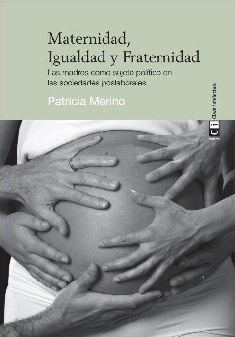 Maternidad igualdad y fraternidad