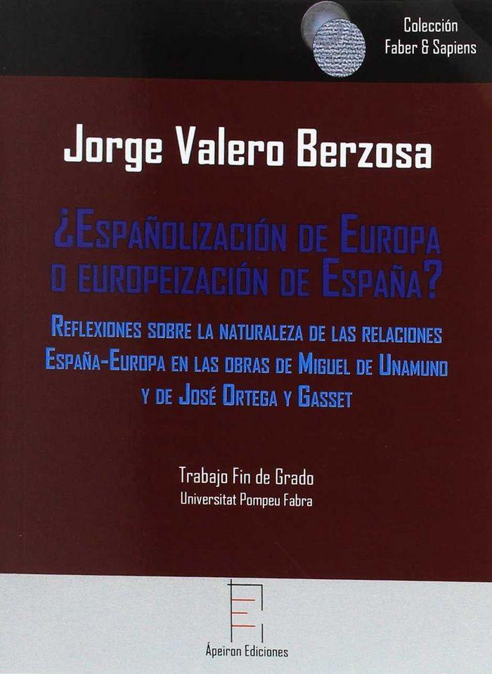 Españolizacion de europa o europeizacion de españa
