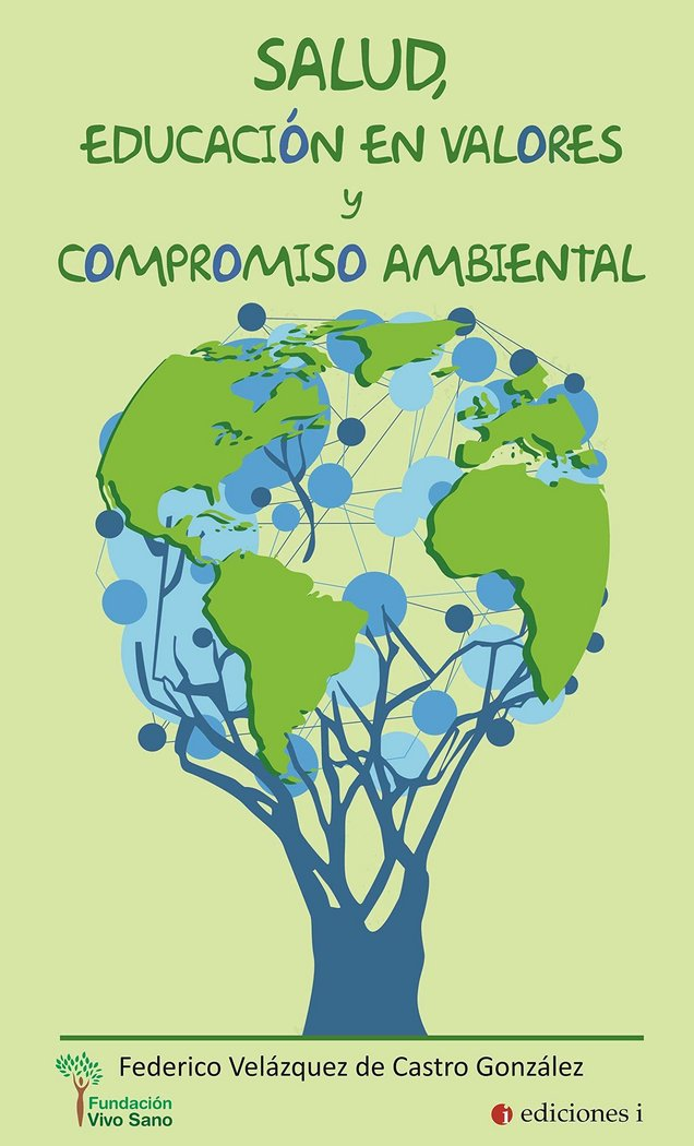 Salud educacion en valores y compromiso ambiental