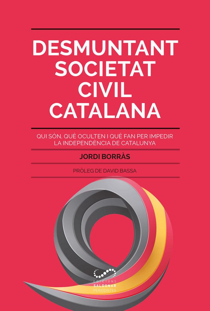 Desmuntant societat civil catalana - cat
