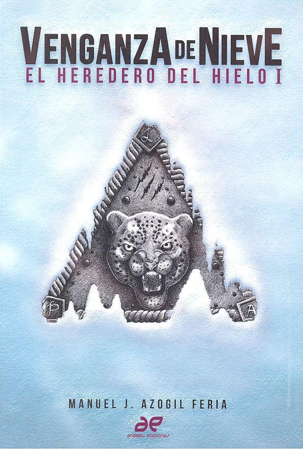 Venganza de nieve el heredero del hielo i
