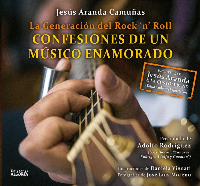Generacion del rock n`roll confesiones musico enamorado