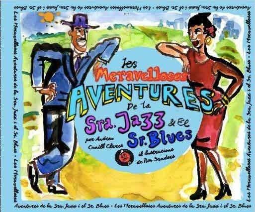 Maravelloses aventures de la sra.jazz i el sr.blues