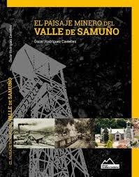 El paisaje minero del valle de samuÑo