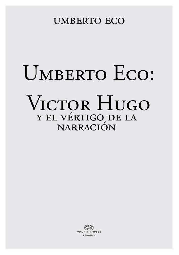 Victor hugo y el vertigo de la narracion