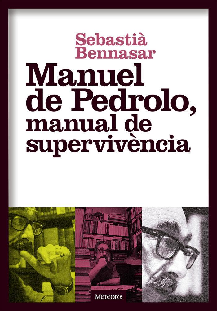 Manuel de pedrolo manual de supervivencia - cat