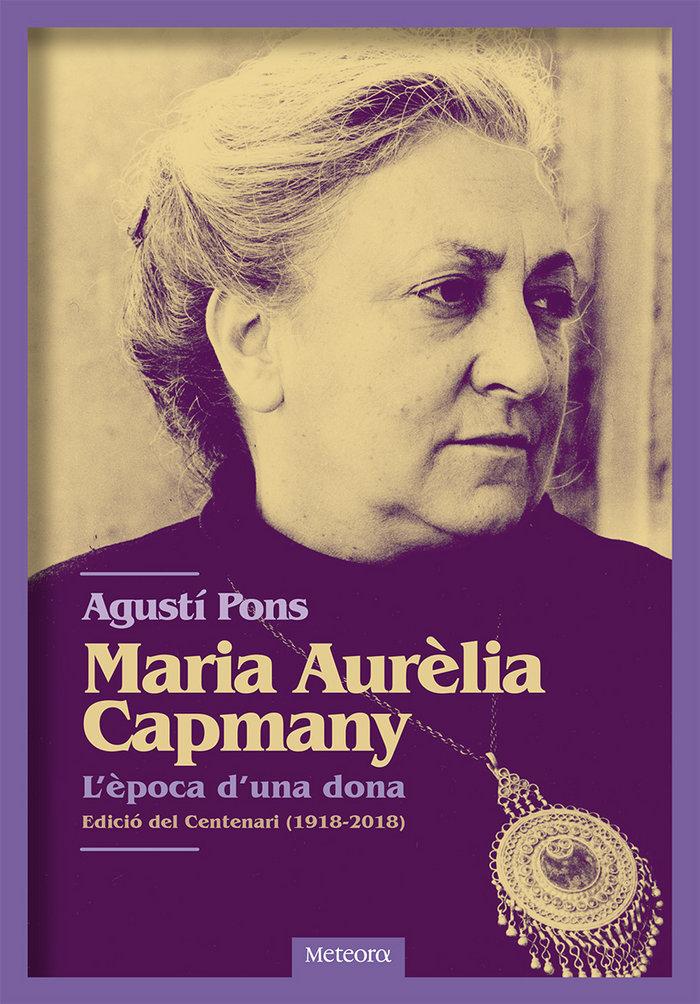 Maria aurelia capmany l'epoca d'una dona - cat