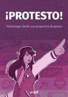 Protesto videojuegos desde una perspectiva de genero