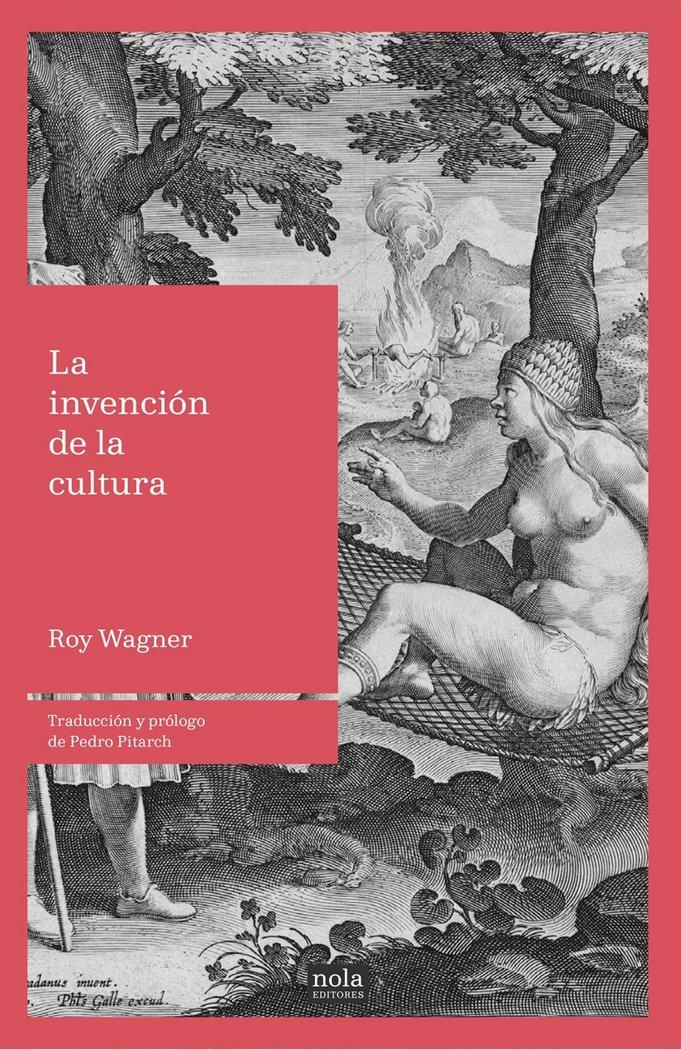 Invencion de la cultura,la