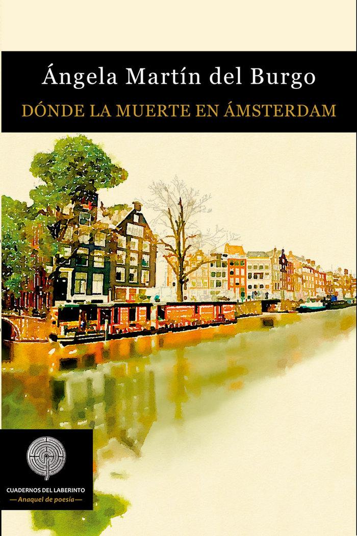 Donde la muerte en amsterdam