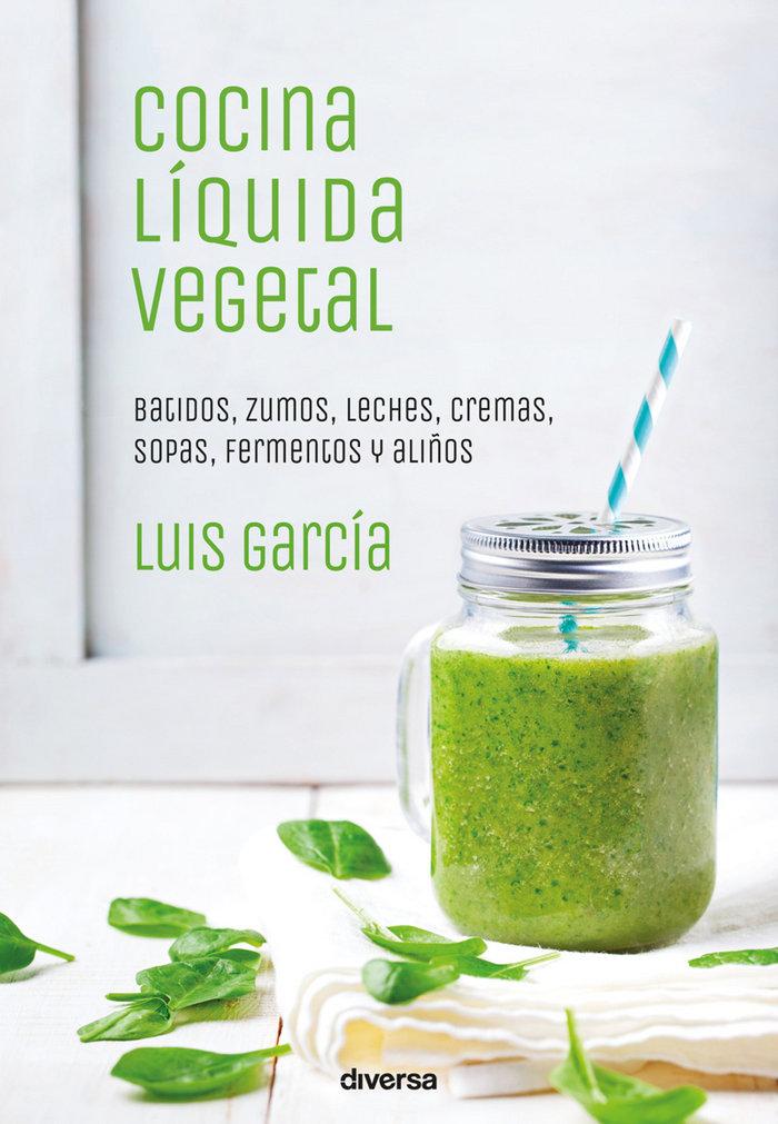 Cocina liquida vegetal