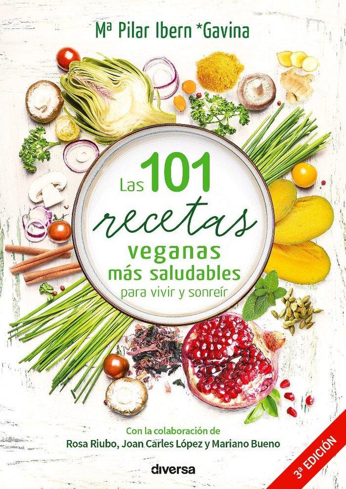 101 recetas veganas mas saludables para vivir y sonreir,las