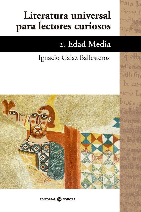 Literatura universal para lectores curiosos. 2. edad media
