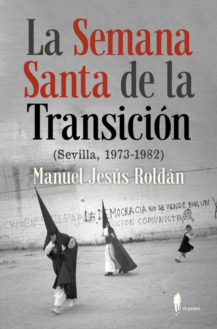 Semana santa de la transicion,la