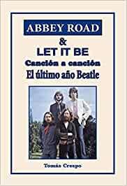 Abbey road & let it be cancion a cancion el ultimo año beat