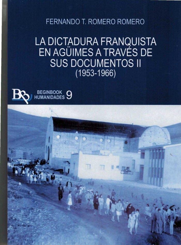 La dictadura franquista en aguimes a traves de sus documento