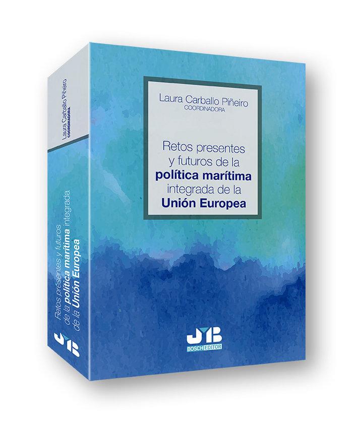 Retos presentes y futuros de la politica maritima integrada