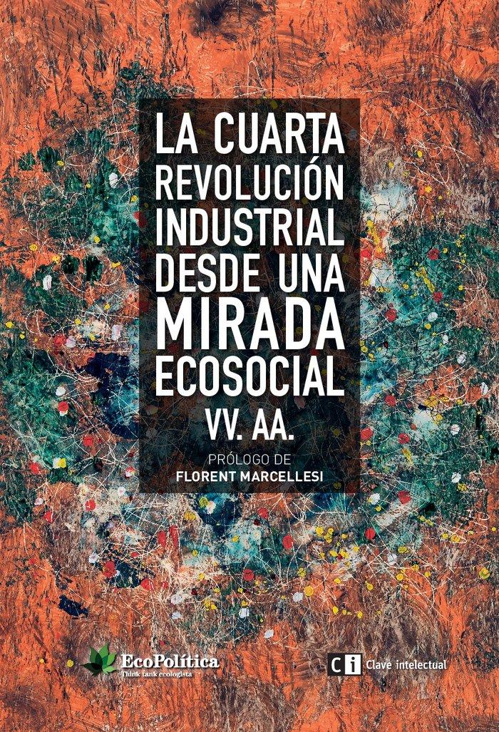 Cuarta revolucion industrial desde una mirada ecosocial,la