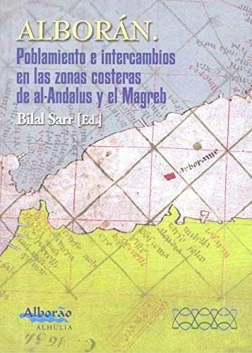 Alboran poblamiento e intercambios en las zonas costeras