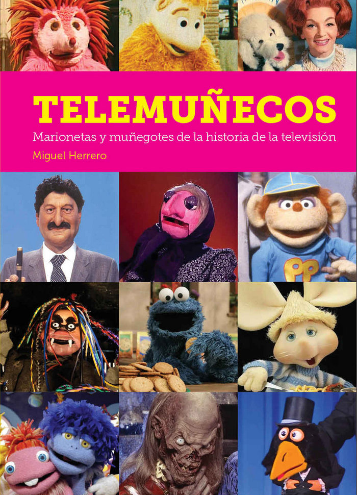 Telemuñecos marionetas y muñegotes historia television