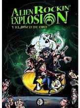 Alien rockin explosion y el disco de oro