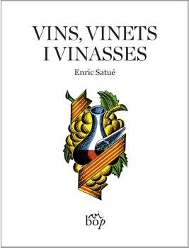 Vins vinets i vinasses