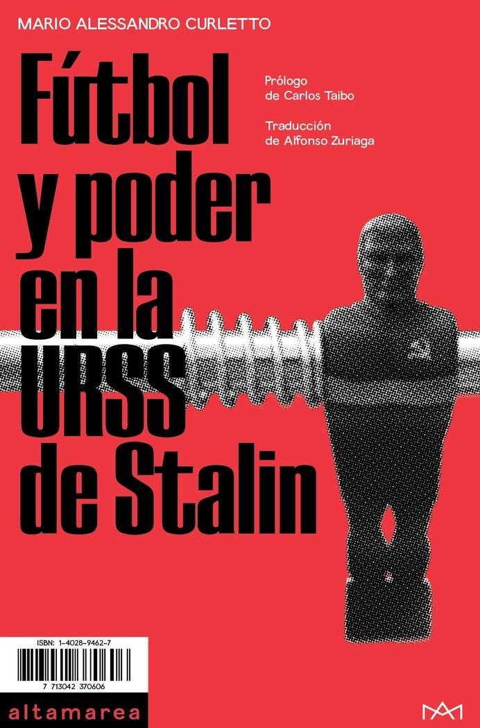 Futbol y poder en la urss de stalin
