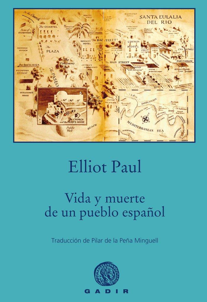 Vida y muerte  de un pueblo español (bolsillo)