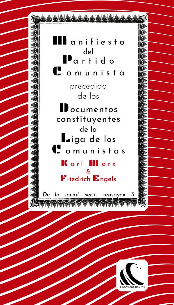 Manifiesto del partido comunista precedido de los documento