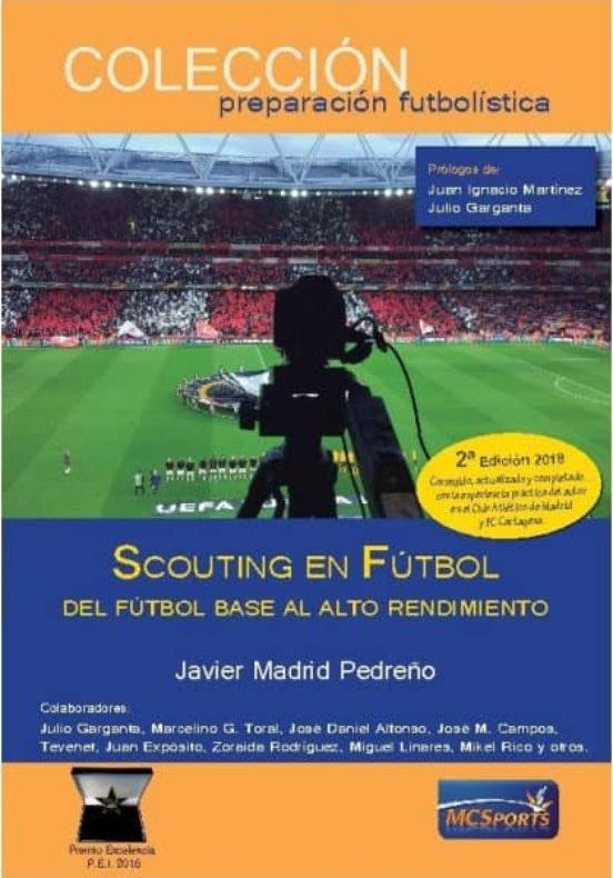 Scouting en futbol del futbol base al alto rendimiento