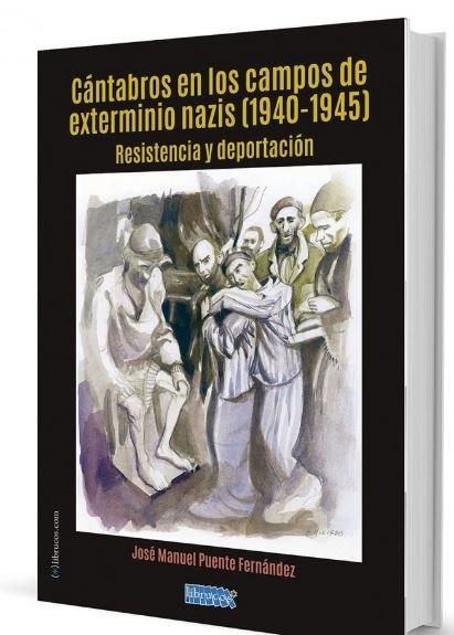 Cantabros en los campos de exterminio nazis (1940-1945)