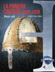 Primera cruzada, 1096-1099,la