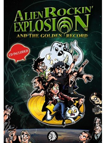 Alien rockin explosion and the golden record