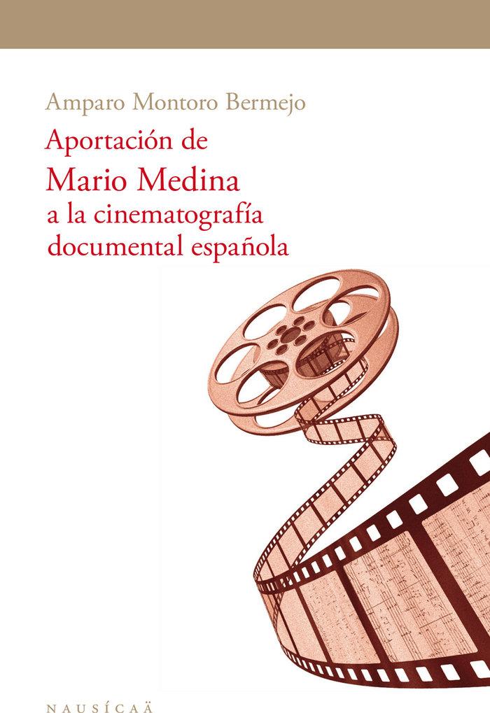 Aportacione de mario medina a la cinematografia documental