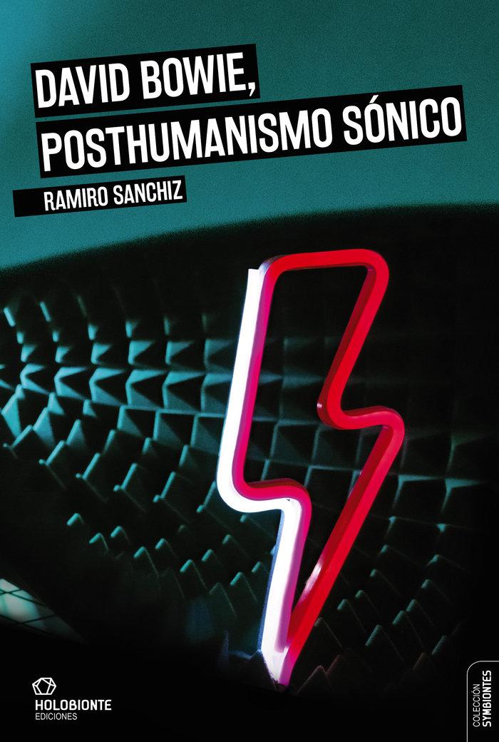 David bowie, posthumanismo sonico