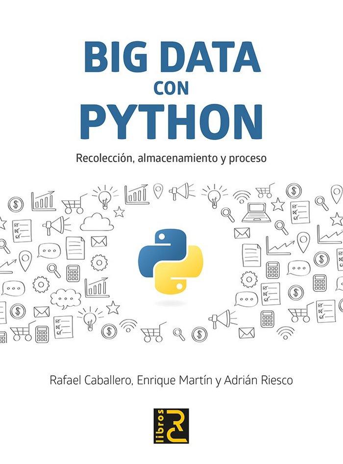 Big data con python recoleccion almacenamiento y proceso