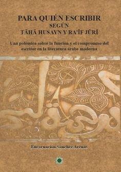 Para quien escribir segun taha husayn y raif juri