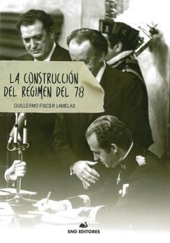 La construccion del regimen del 78
