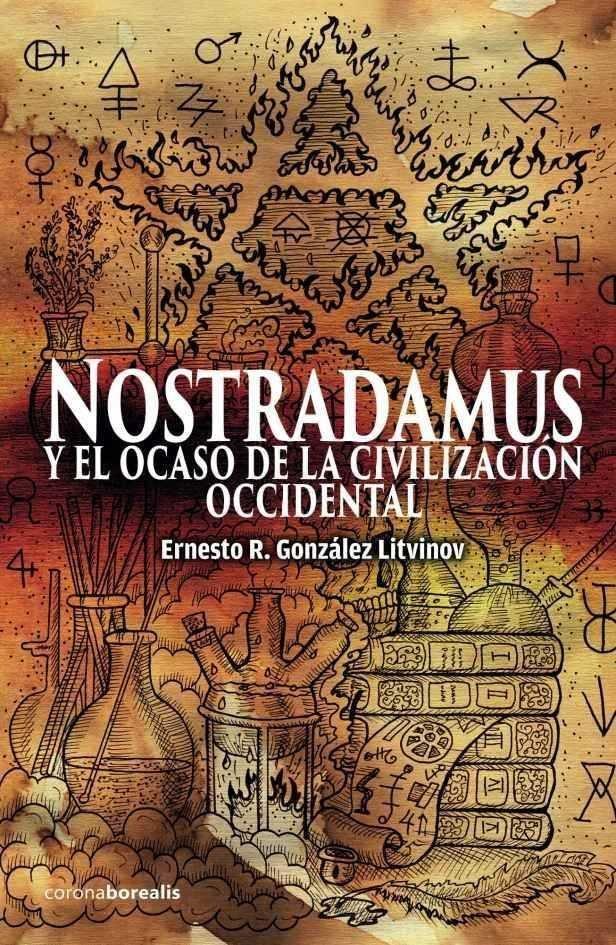 Nostradamus y el ocaso de la civilizacion occidental