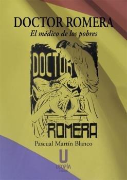 Doctor romera el medico de los pobres
