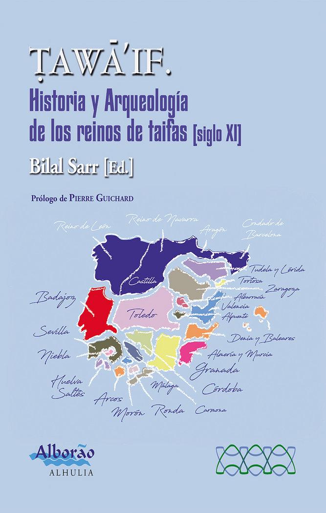 Tawaif historia y arqueologia de los reinos de taifas