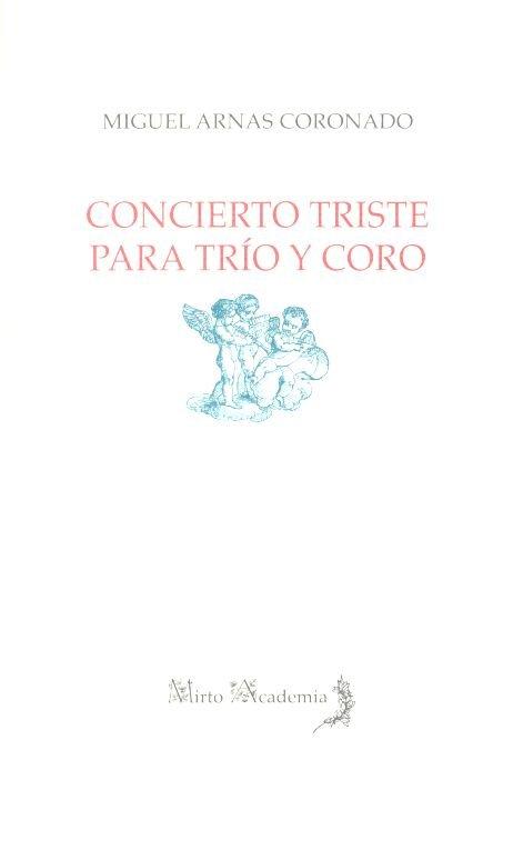Concierto triste para trio y coro