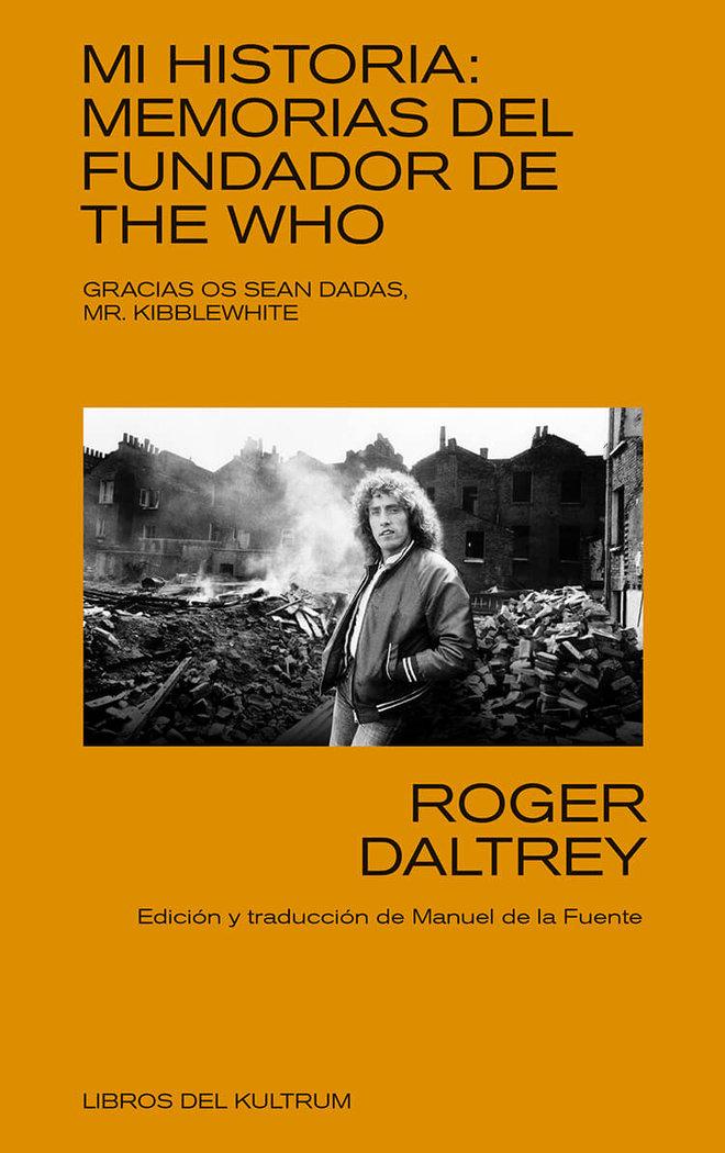 Mi historia memorias del fundador de the who