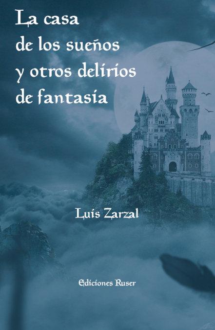 La casa de los sueños y otros delirios de fantasia