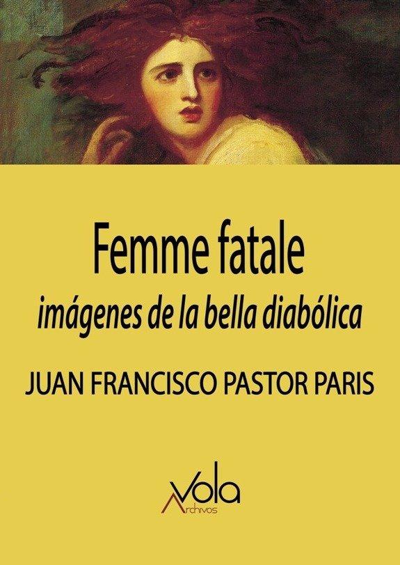 Femme fatale imagenes de la bella diabolica