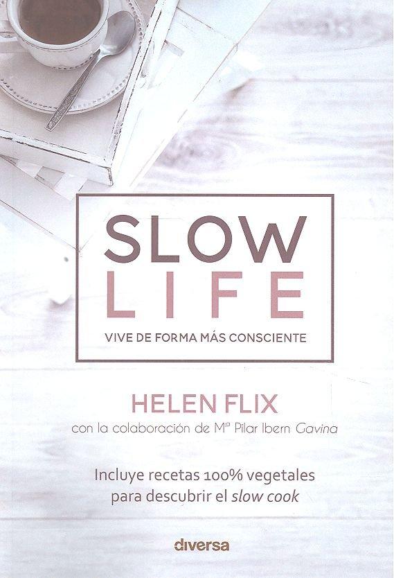 Slow life vive de forma mas consciente
