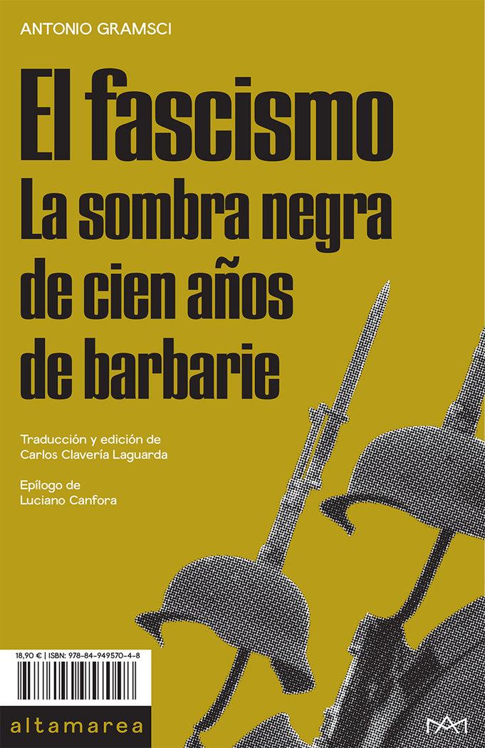 El fascismo la sombra negra de cien años de barbarie